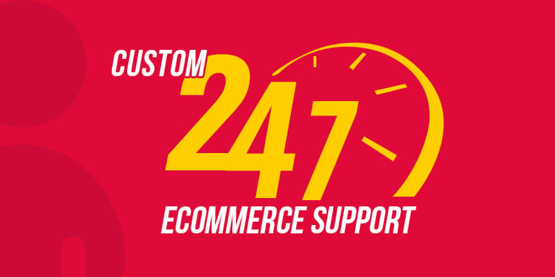 An Early Holiday Present For Our eCommerce Clients - Custom 24/7 Support