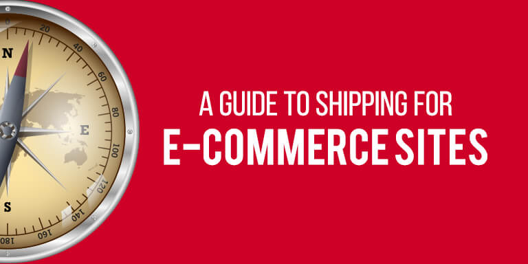 A Guide to Shipping for eCommerce Sites