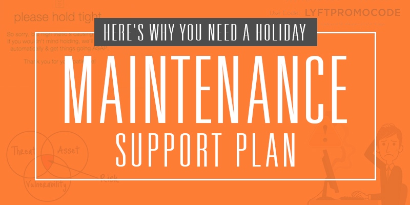 Holiday Maintenance Support Plan