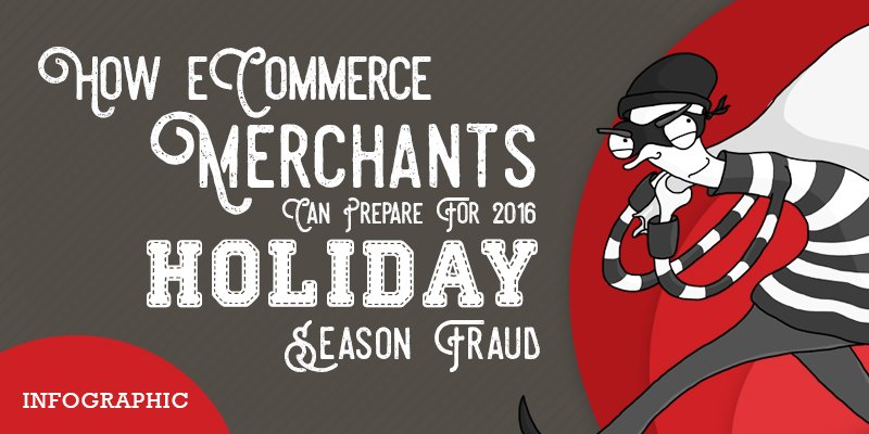 How eCommerce Merchants Can Prepare For 2016 Holiday Season Frauds