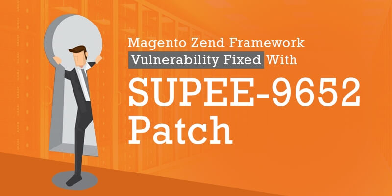 Magento Zend Framework Vulnerability Fixed With SUPEE-9652 Patch