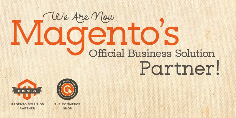 We Are Now Magento's Official Business Solution Partner