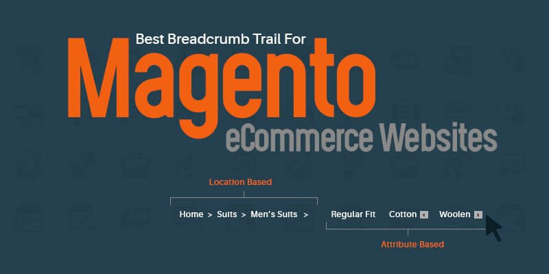 Best Breadcrumb Trail For Magento eCommerce Websites