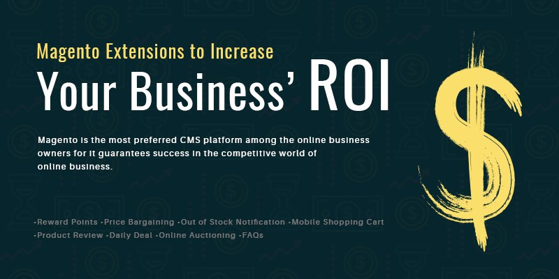 Magento Extensions To Increase Your Business' ROI