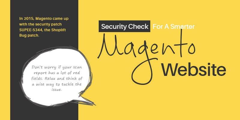 Security Check For A Smarter Magento Website