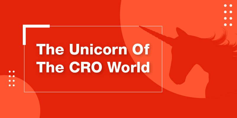 The Unicorn of the CRO world