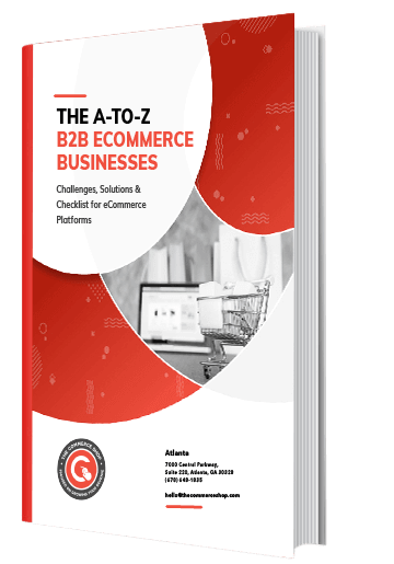 The A-to-Zs of B2B eCommerce Businesses
