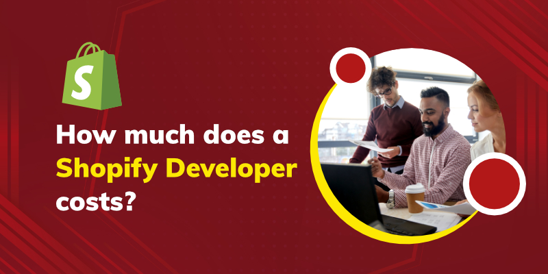 How much does a Shopify Developer costs?